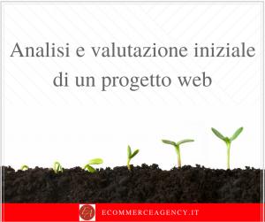 EcommerceAgency.it: analisi iniziale e valutazione di un progetto web