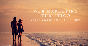 Corso on-line di web marketing turistico