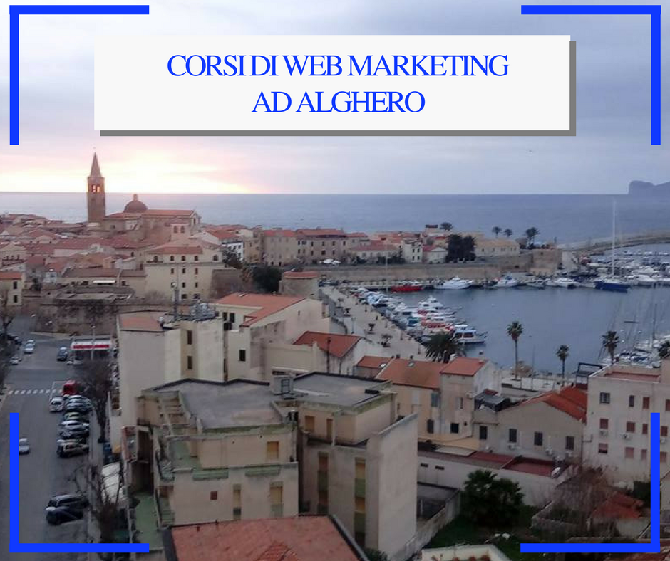 corsi di web marketing, digital e social media ad alghero